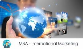 Distance MBA												- International Marketing